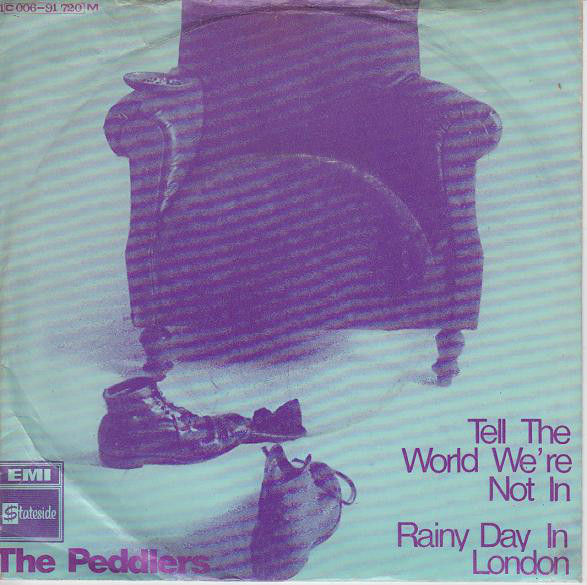 Bild The Peddlers - Tell The World We're Not In / Rainy Day In London (7, Single) Schallplatten Ankauf
