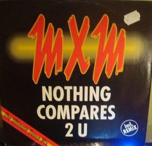 Bild MXM - Nothing Compares 2 U (12) Schallplatten Ankauf