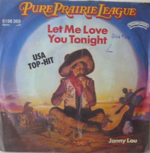 Bild Pure Prairie League - Let Me Love You Tonight (7) Schallplatten Ankauf