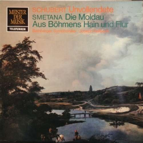 Bild Schubert*, Friedrich Smetana* - Symphonie Nr. VIII H-Moll Unvollendete / Die Moldau Aus Böhmens Hain Und Flur (LP) Schallplatten Ankauf