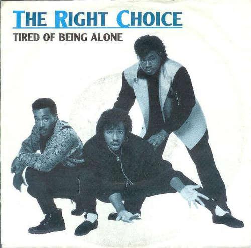 Bild The Right Choice - Tired Of Being Alone (7) Schallplatten Ankauf