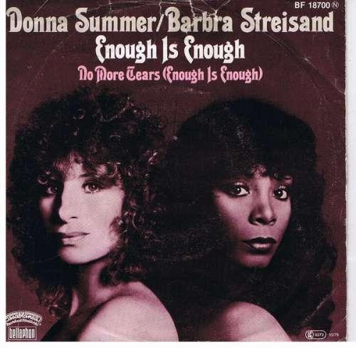 Bild Donna Summer / Barbra Streisand - Enough Is Enough (7, Single) Schallplatten Ankauf