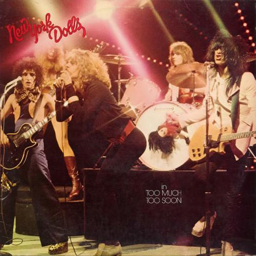Bild New York Dolls - In Too Much Too Soon (LP, Album) Schallplatten Ankauf