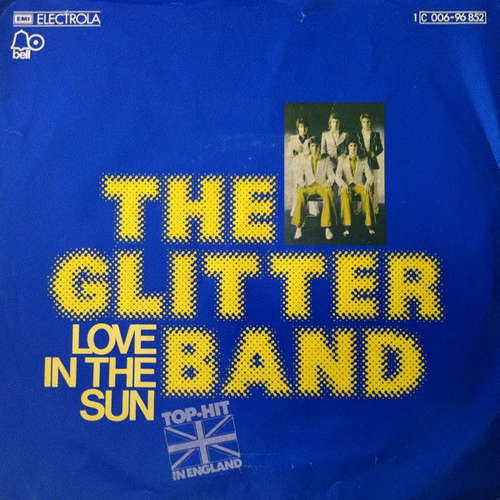 Cover zu The Glitter Band - Love In The Sun (7, Single) Schallplatten Ankauf