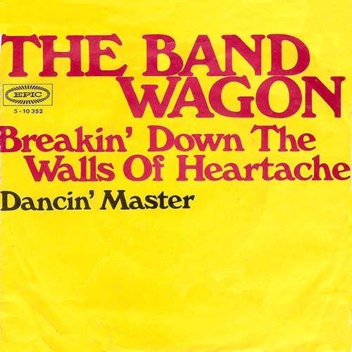 Bild The Bandwagon* - Breakin' Down The Walls Of Heartache (7, Single) Schallplatten Ankauf