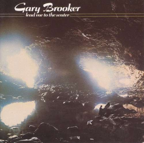 Bild Gary Brooker - Lead Me To The Water (CD, Album, RE) Schallplatten Ankauf