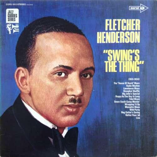 Bild Fletcher Henderson And His Orchestra - Swing's The Thing (1931-1934) (LP, Comp) Schallplatten Ankauf