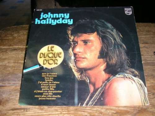 Bild Johnny Hallyday - Le Disque D'or (LP, Comp, RP) Schallplatten Ankauf