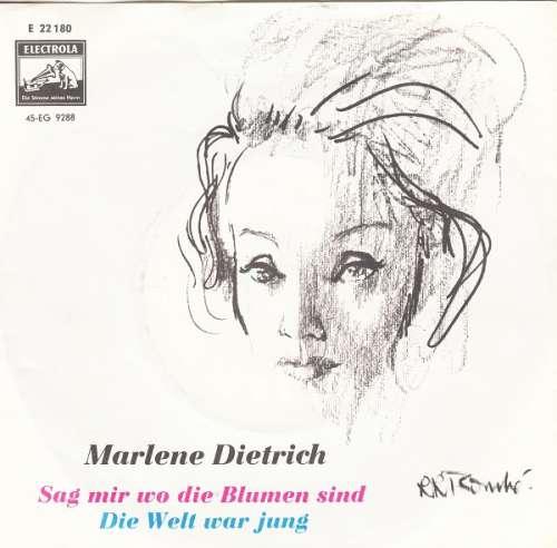 Bild Marlene Dietrich - Sag Mir Wo Die Blumen Sind / Die Welt War Jung (7, Single, Mono) Schallplatten Ankauf