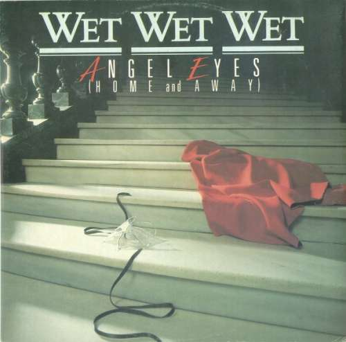 Cover zu Wet Wet Wet - Angel Eyes (Home And Away) (12) Schallplatten Ankauf