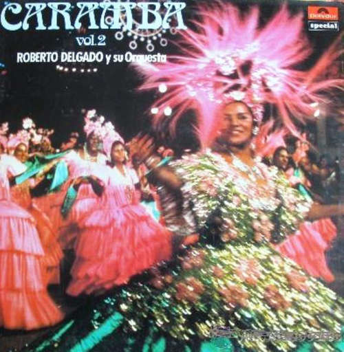 Cover Roberto Delgado & His Orchestra - Caramba Vol. 2 (LP, Album, RE) Schallplatten Ankauf