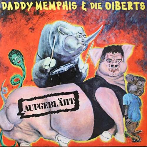 Bild Daddy Memphis & Die Oiberts - Aufgebläht (LP, Album, Whi + 7, Ltd) Schallplatten Ankauf