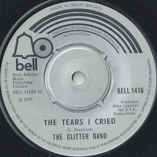 Bild The Glitter Band - The Tears I Cried (7, Single) Schallplatten Ankauf