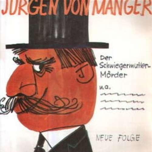 Cover zu Jürgen Von Manger - Stegreifgeschichten - Neue Folge - Der Schwiegermutter-Mörder (LP, Mono) Schallplatten Ankauf