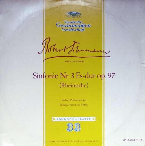 Bild Robert Schumann, Berliner Philharmoniker, Ferdinand Leitner - Sinfonie Nr. 3 Es-Dur Op. 97 (Rheinische) (10, Mono) Schallplatten Ankauf
