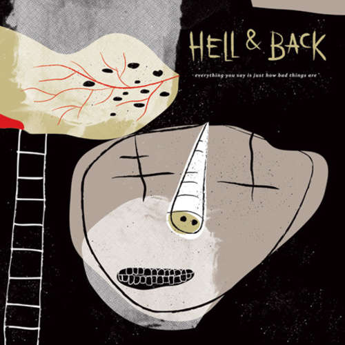 Bild Hell & Back - Everything You Say Is Just How Bad Things Are (7) Schallplatten Ankauf