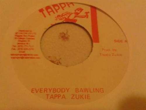 Cover Tappa Zukie* - Everybody Bawling (7, Single) Schallplatten Ankauf