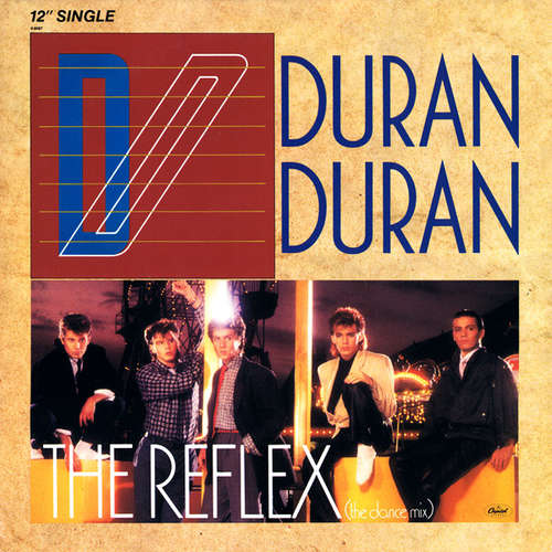 Cover Duran Duran - The Reflex (12, Single) Schallplatten Ankauf
