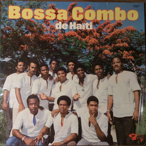 Cover Bossa Combo De Haiti* - Bossa Combo De Haiti (LP, Album) Schallplatten Ankauf