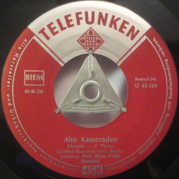 Cover Großes Blasorchester, Berlin*, Prof. Hans Felix Husadel* - Alte Kameraden / Preußens Gloria (7, Single) Schallplatten Ankauf