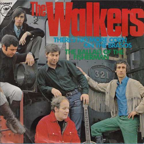 Cover zu The Walkers (2) - There's No More Corn On The Brasos (7, Single) Schallplatten Ankauf