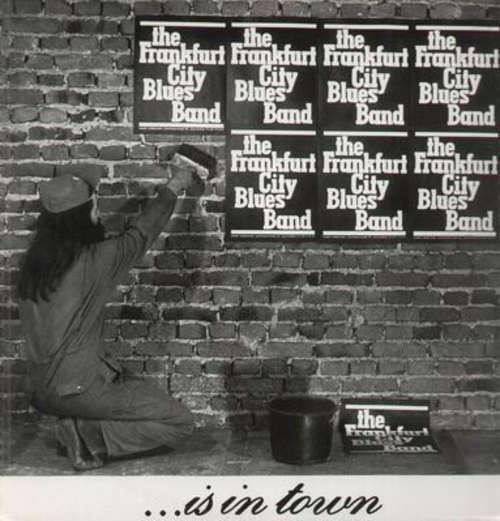 Bild The Frankfurt Blues Band* - ...Is In Town (LP, Album) Schallplatten Ankauf