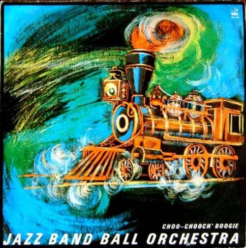 Bild Jazz Band Ball Orchestra - Choo-Chooch' Boogie (LP) Schallplatten Ankauf