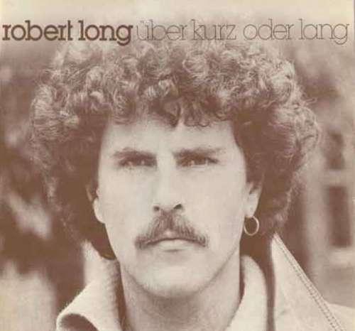 Cover zu Robert Long - Über Kurz Oder Lang (LP, Album) Schallplatten Ankauf