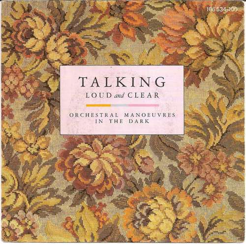 Bild Orchestral Manoeuvres In The Dark - Talking Loud And Clear (7, Single) Schallplatten Ankauf