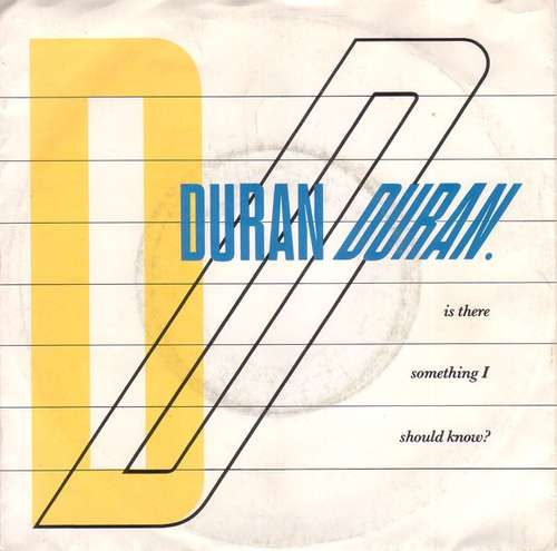 Cover Duran Duran - Is There Something I Should Know? (7, Single) Schallplatten Ankauf