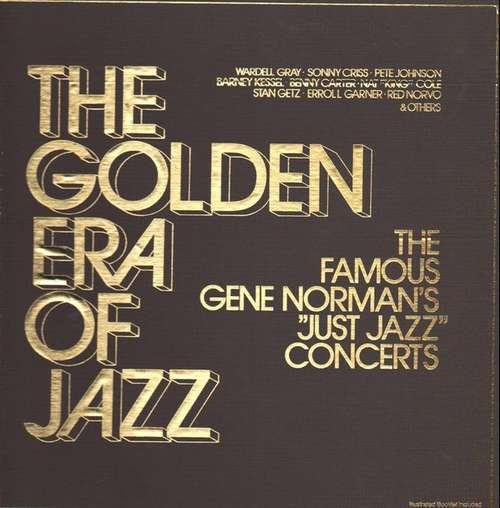 Cover Various - The Golden Era Of Jazz - The Famous Gene Norman's Just Jazz Concerts (3xLP, Comp, Clu + Box, Club) Schallplatten Ankauf