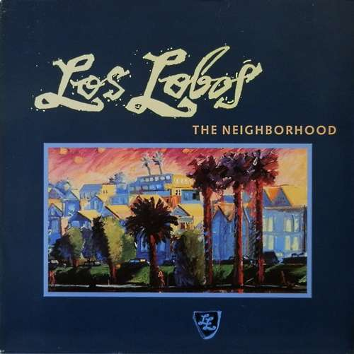 Cover Los Lobos - The Neighborhood (LP, Album) Schallplatten Ankauf