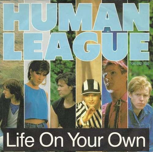 Bild Human League* - Life On Your Own (7, Single) Schallplatten Ankauf
