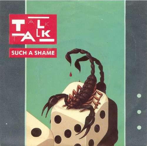 Bild Talk Talk - Such A Shame (7, Single) Schallplatten Ankauf