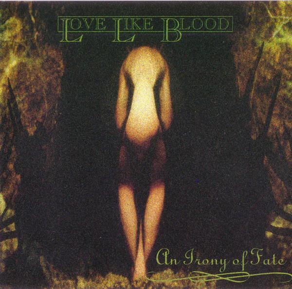 Cover Love Like Blood - An Irony Of Fate (CD, Album) Schallplatten Ankauf