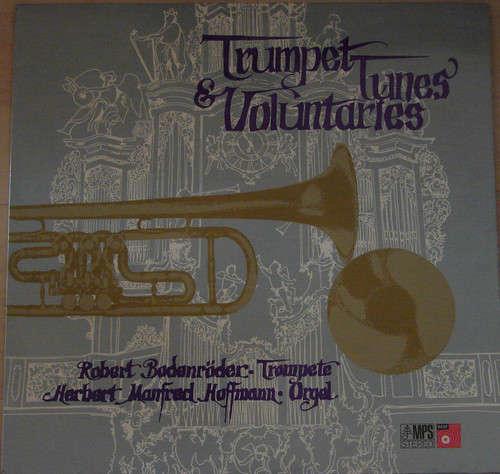Bild Robert Bodenröder, Herbert Manfred Hoffmann* - Trumpet Tunes & Voluntaries (LP, Album, RP) Schallplatten Ankauf