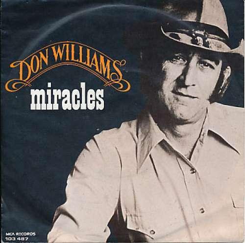 Bild Don Williams (2) - Miracles / I Don't Want To Love You (7, Single) Schallplatten Ankauf