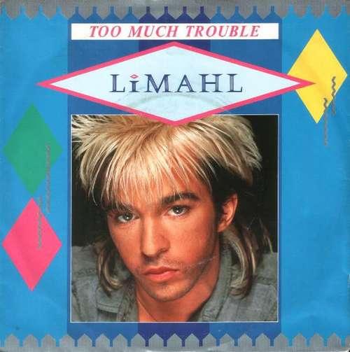 Bild Limahl - Too Much Trouble (7, Single) Schallplatten Ankauf