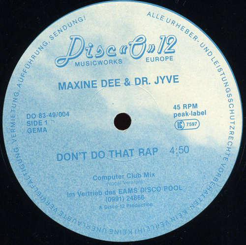 Cover Maxine Dee & Dr. Jyve - Don't Do That Rap (12) Schallplatten Ankauf