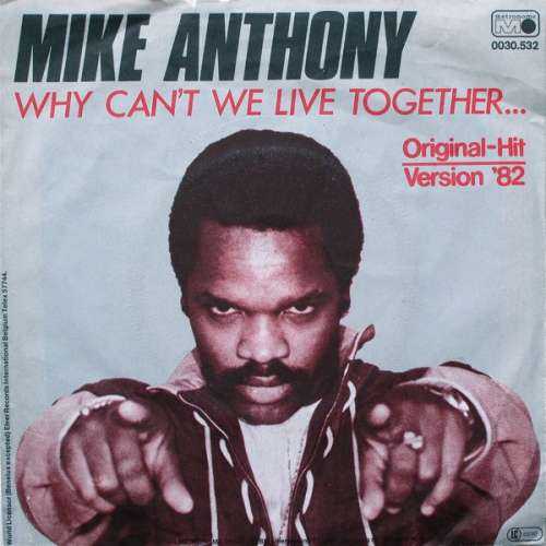 Bild Mike Anthony - Why Can't We Live Together... (7, Single) Schallplatten Ankauf
