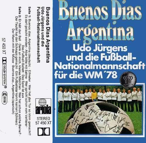 Cover Udo Jürgens Und Die Fußball-Nationalmannschaft - Buenos Dias Argentina (Cass, Album) Schallplatten Ankauf