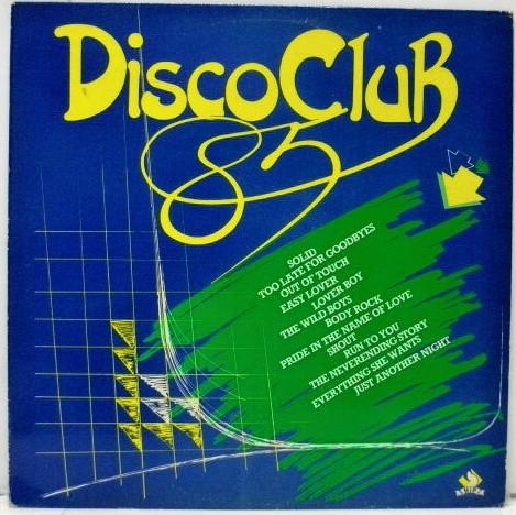 Cover Unknown Artist - Disco Club '85 (LP, Comp) Schallplatten Ankauf
