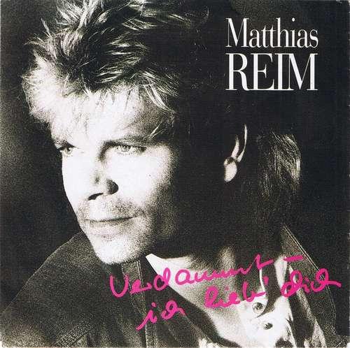 Cover zu Matthias Reim - Verdammt, Ich Lieb' Dich (7, Single, Sil) Schallplatten Ankauf