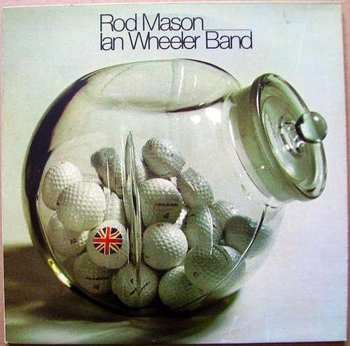 Bild Rod Mason Ian Wheeler Band* - Rod Mason Ian Wheeler Band (LP) Schallplatten Ankauf