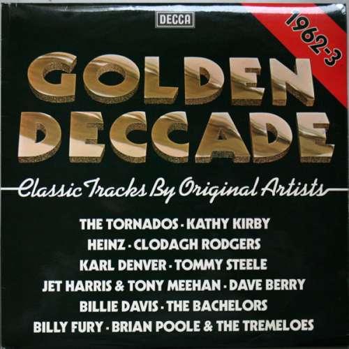 Bild Various - Golden Deccade 1962-3 (LP, Comp) Schallplatten Ankauf