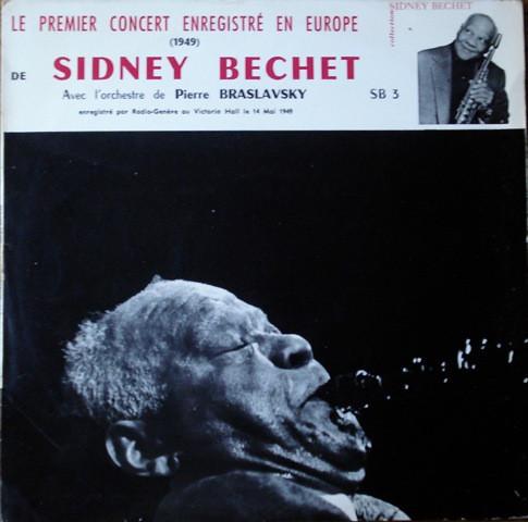 Cover Sidney Bechet Avec L'orchestre de Pierre Braslavsky* - Le Premier Concert Enregistré En Europe (1949) (LP, Mono) Schallplatten Ankauf