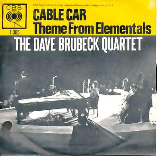 Bild The Dave Brubeck Quartet - Cable Car / Theme From Elementals  (7, Single) Schallplatten Ankauf