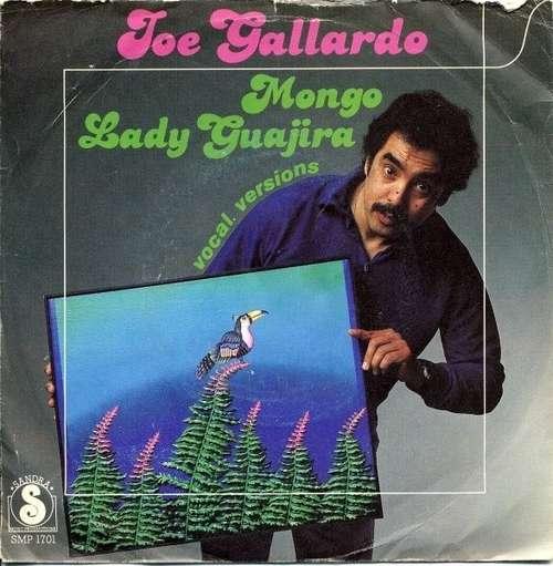 Cover Joe Gallardo - Mongo / Lady Guajira  (7, Single) Schallplatten Ankauf