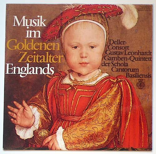 Bild Deller-Consort*, Gustav Leonhardt, Gamben-Quintett Der Schola Cantorum Basiliensis* - Musik Im Goldenen Zeitalter Englands (LP) Schallplatten Ankauf