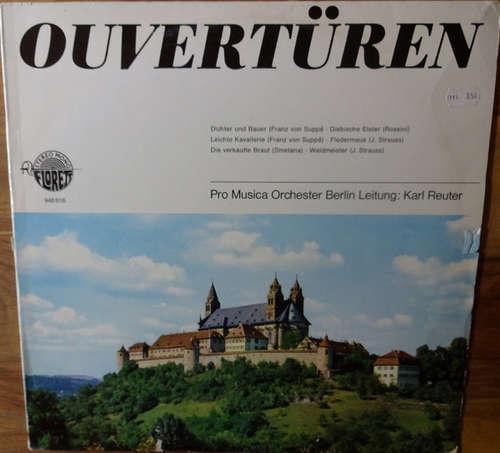 Bild Pro Musica Orchester Berlin* Leitung: Karl Reuter - Ouvertüren (LP, Comp) Schallplatten Ankauf